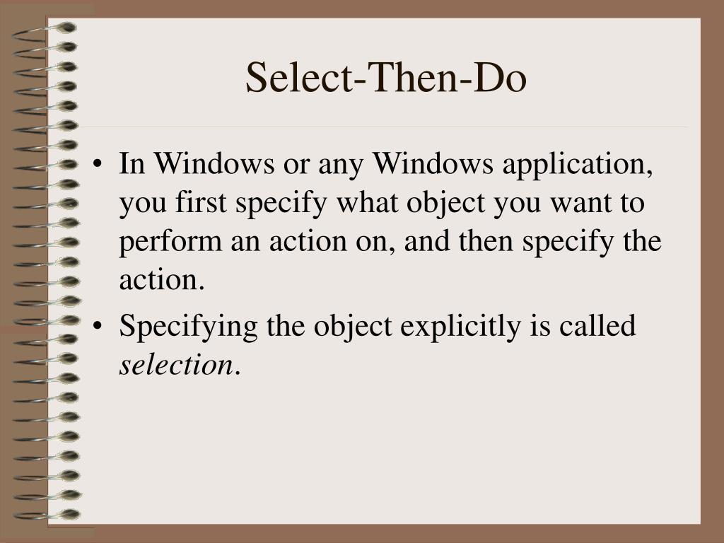 Select-Then-Do
