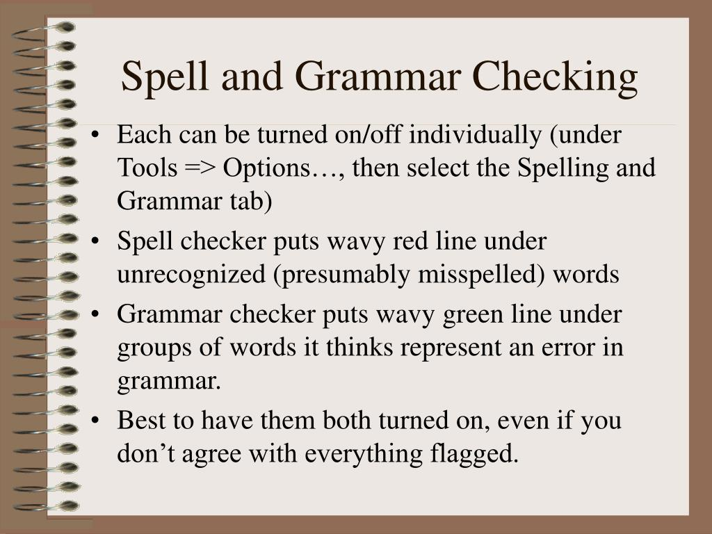 Spell and Grammar Checking