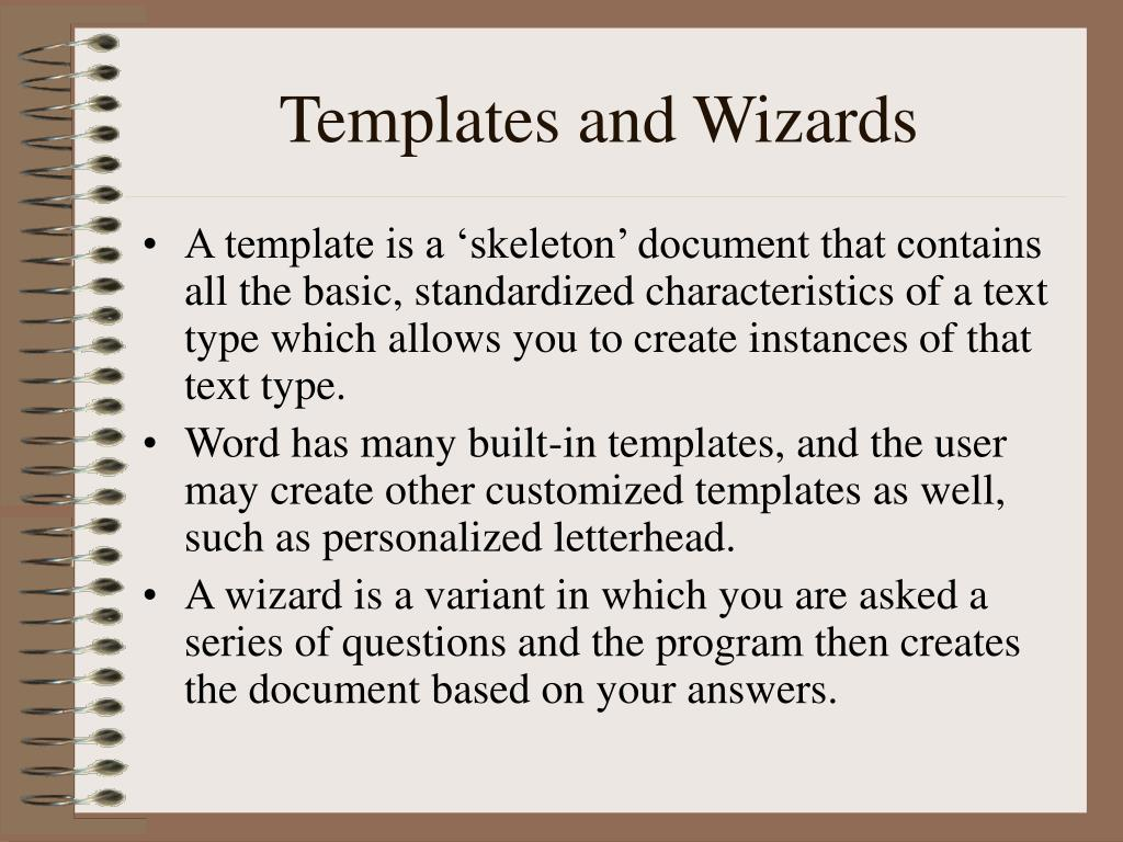Templates and Wizards