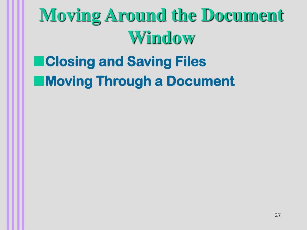 Moving Around the Document Window