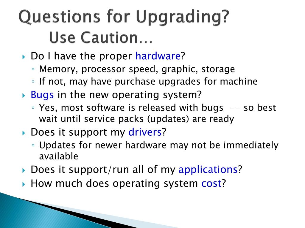 Questions for Upgrading?