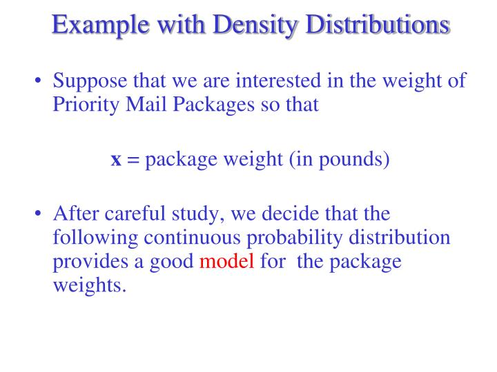 Example with Density Distributions