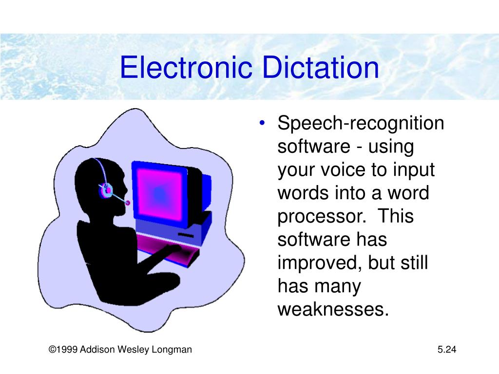 Electronic Dictation