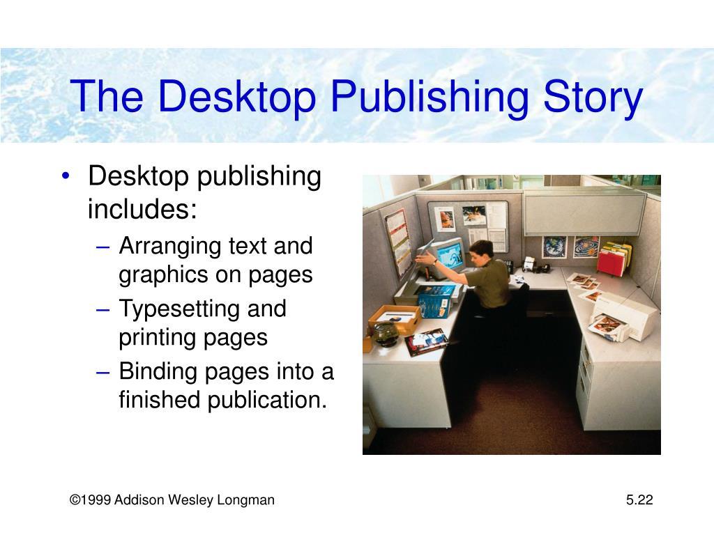 The Desktop Publishing Story