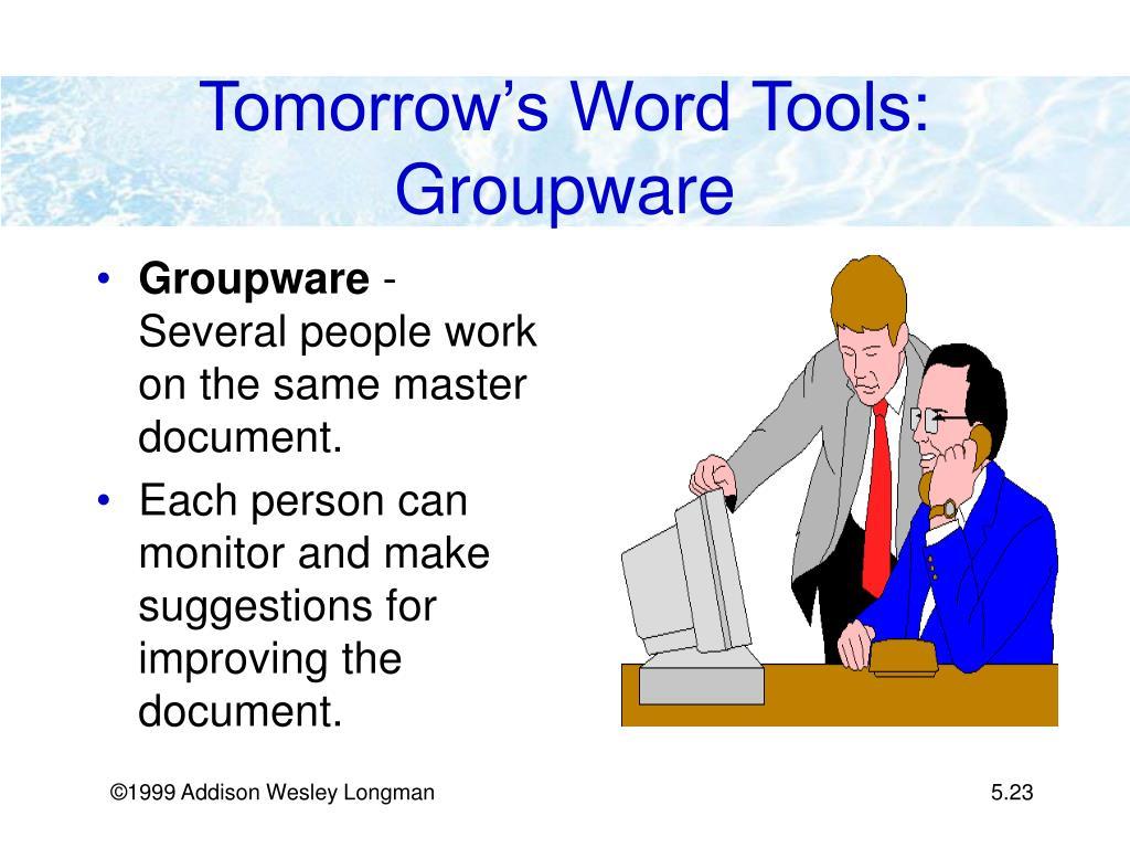 Tomorrow's Word Tools: