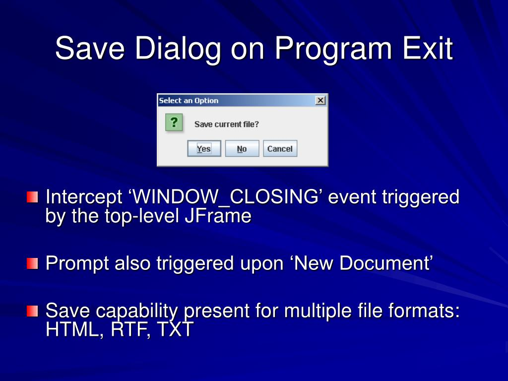 Save Dialog on Program Exit