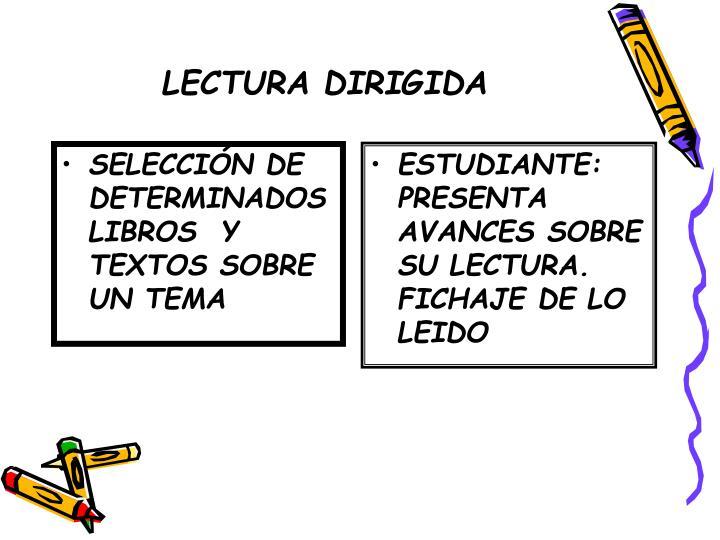 SELECCIÓN DE DETERMINADOS LIBROS  Y TEXTOS SOBRE UN TEMA