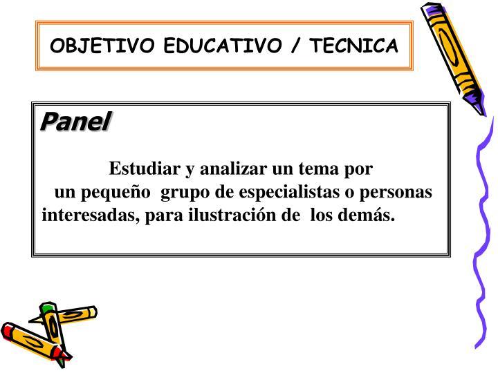OBJETIVO EDUCATIVO / TECNICA