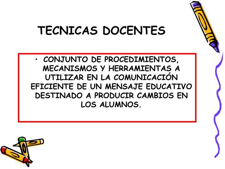 TECNICAS DOCENTES