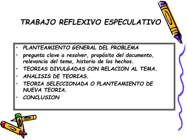 PLANTEAMIENTO GENERAL DEL PROBLEMA