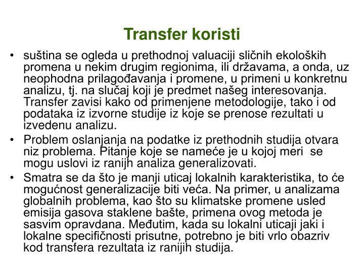 Transfer koristi
