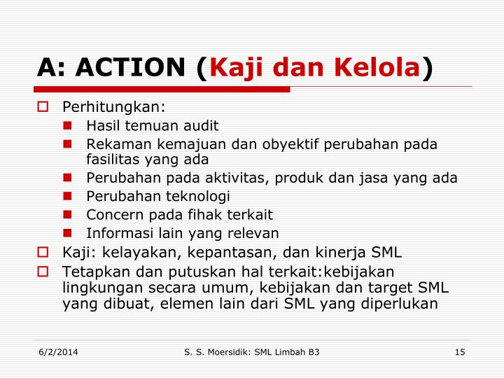 A: ACTION (