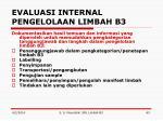 evaluasi internal pengelolaan limbah b31