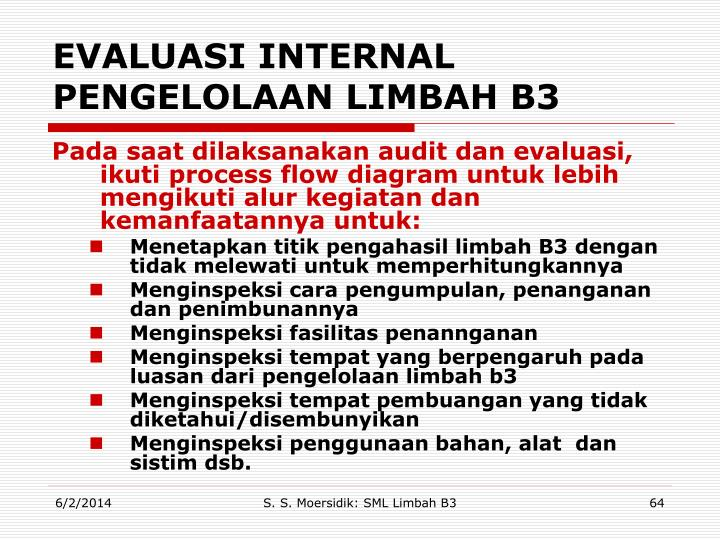 EVALUASI INTERNAL PENGELOLAAN LIMBAH B3