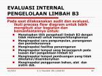 evaluasi internal pengelolaan limbah b32