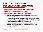 evaluasi internal pengelolaan limbah b34