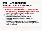 evaluasi internal pengelolaan limbah b35