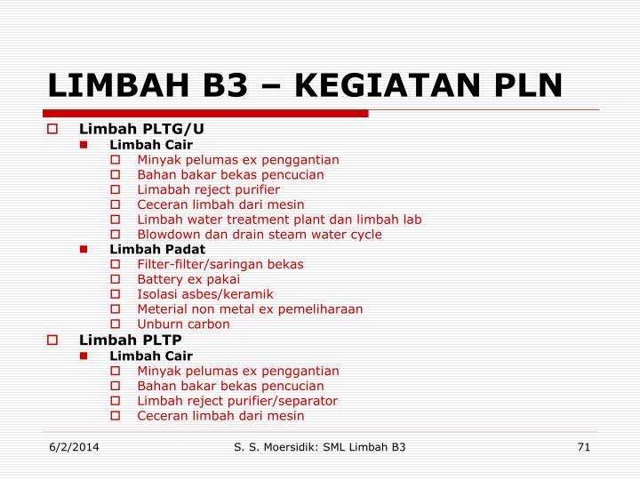 LIMBAH B3 – KEGIATAN PLN