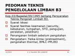 pedoman teknis pengelolaan limbah b32