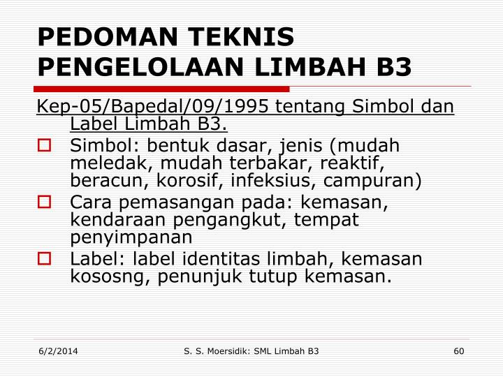 PEDOMAN TEKNIS PENGELOLAAN LIMBAH B3
