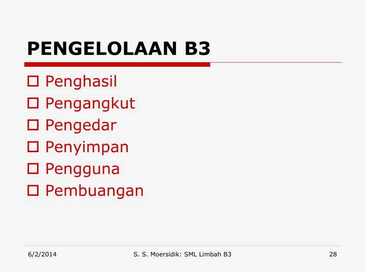 PENGELOLAAN B3