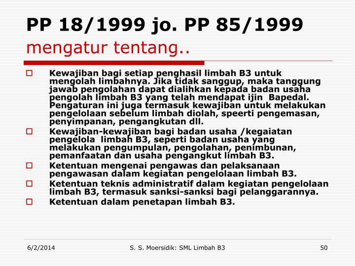 PP 18/1999 jo. PP 85/1999