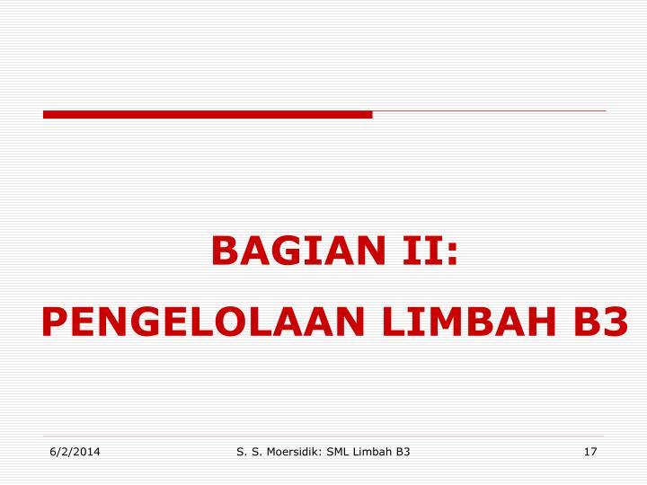 BAGIAN II: