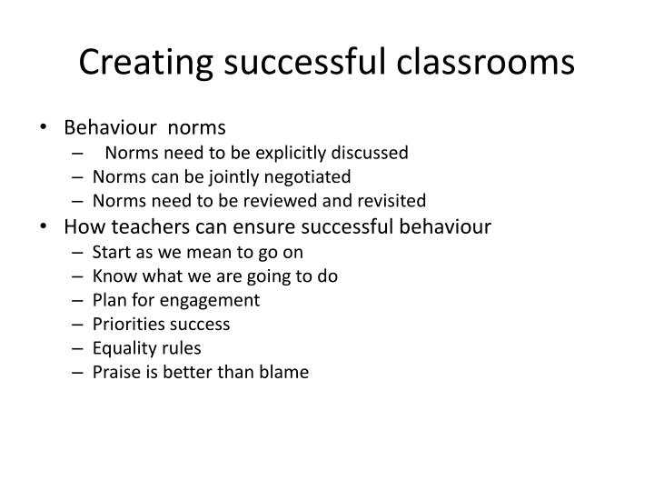Creating successful classrooms