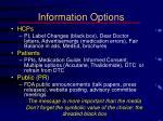 information options