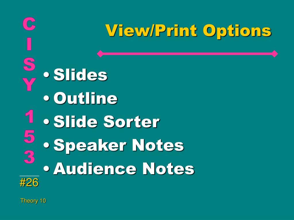 View/Print Options