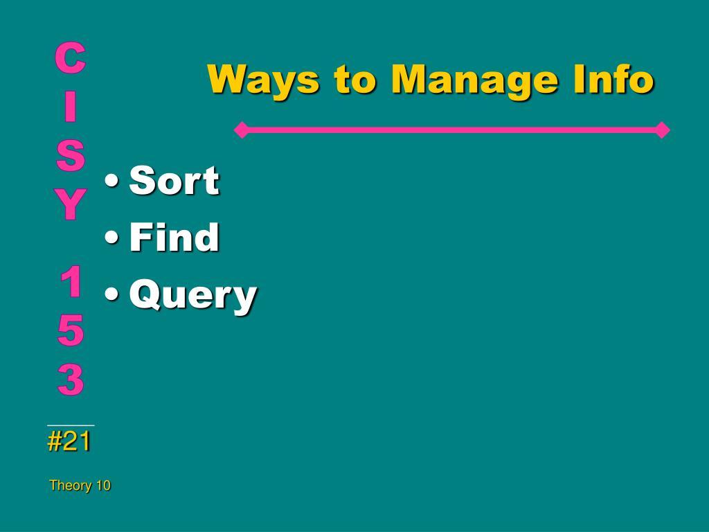Ways to Manage Info