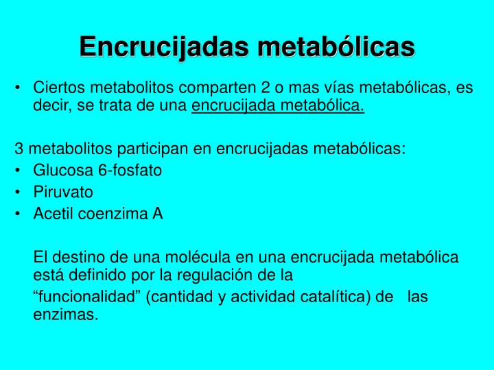 Encrucijadas metabólicas