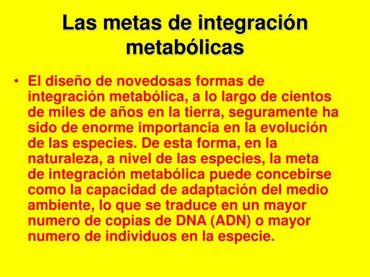 Las metas de integraci n metab licas