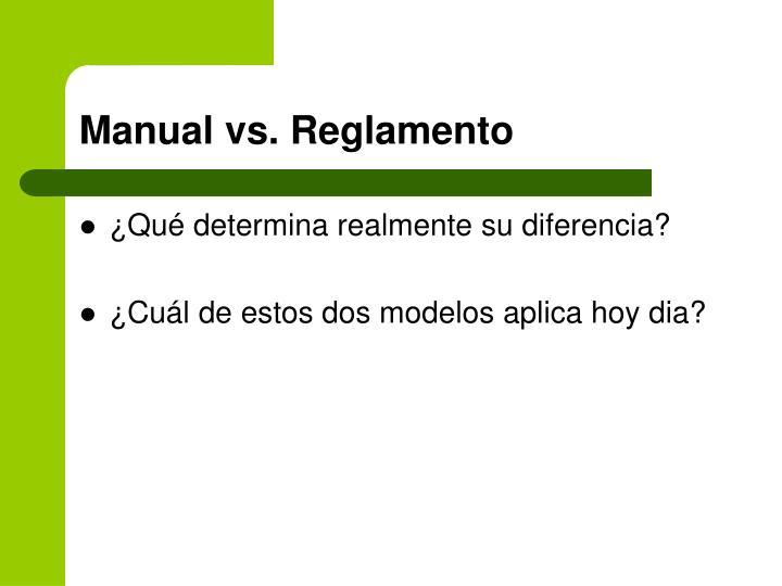 Manual vs. Reglamento
