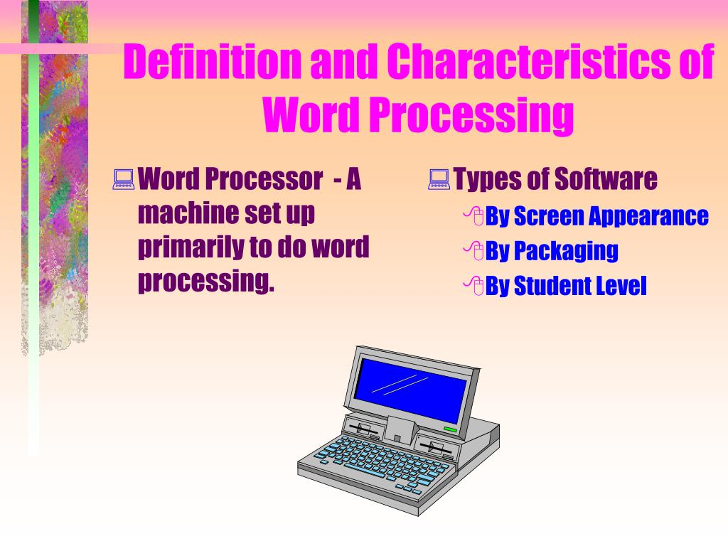 Word Processor  - A machine set up primarily to do word processing.