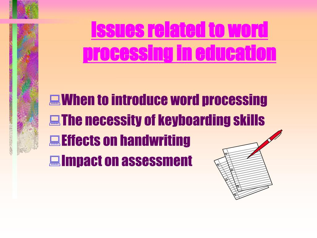 Issues related to word processing in education