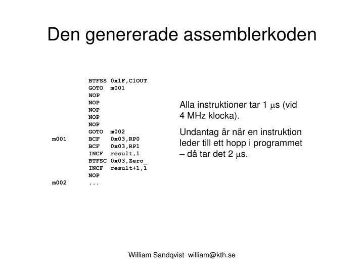 Den genererade assemblerkoden