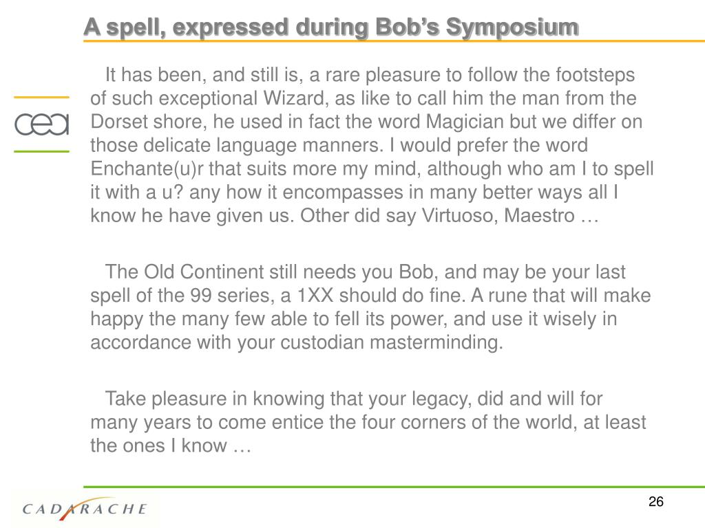 A spell, expressed during Bob's Symposium