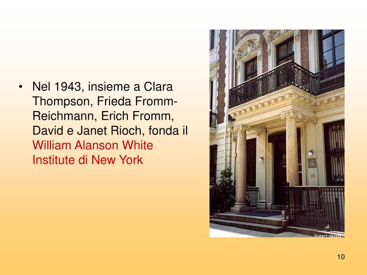 Nel 1943, insieme a Clara Thompson, Frieda Fromm-Reichmann, Erich Fromm, David e Janet Rioch, fonda il