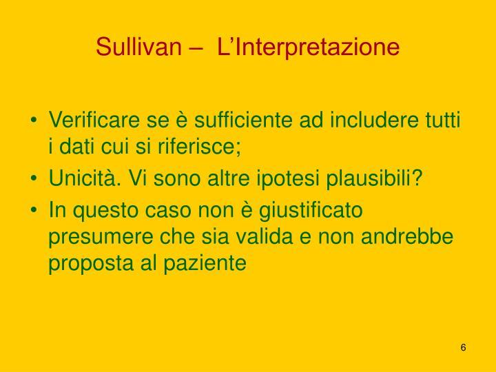 Sullivan –  L'Interpretazione