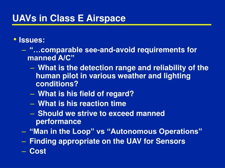 UAVs in Class E Airspace