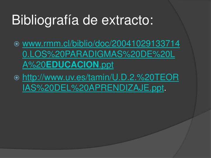 Bibliografía de extracto: