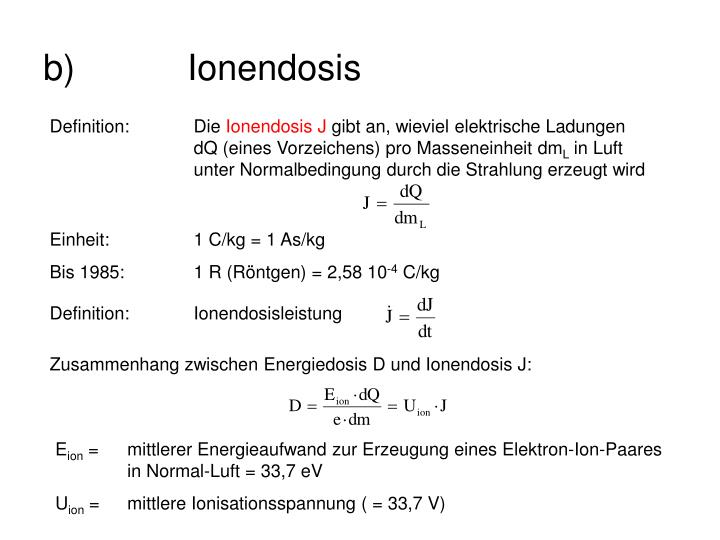 Definition:	Ionendosisleistung