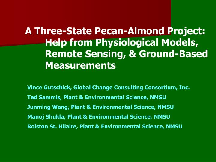A Three-State Pecan-Almond Project: