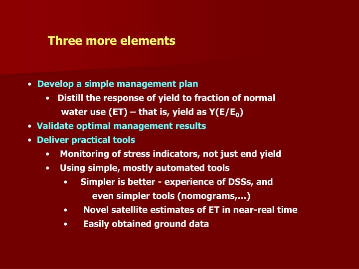 Three more elements