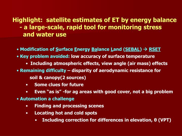 Highlight:  satellite estimates of ET by energy balance