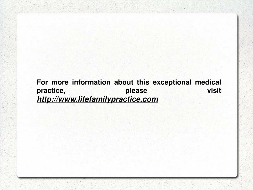 For more information about this exceptional medical practice, please visit