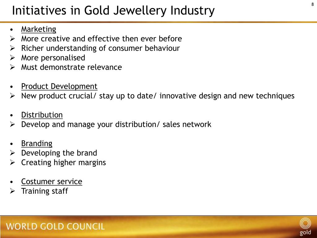 Initiatives in Gold Jewellery Industry