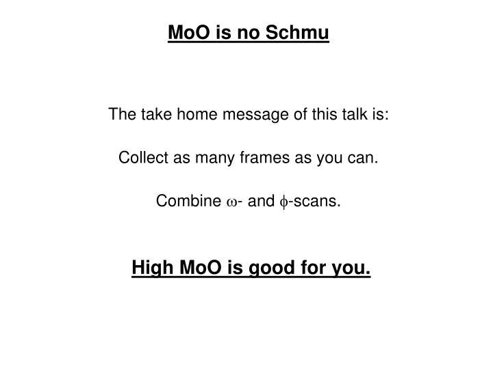 MoO is no Schmu