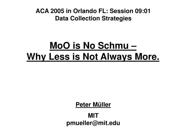 ACA 2005 in Orlando FL: Session 09:01